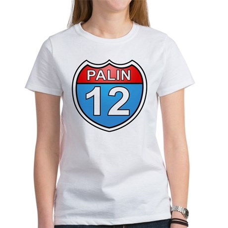 Sarah Palin '12 Women's T-Shirt