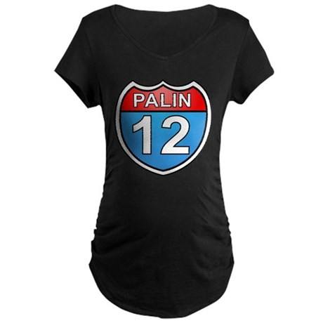 Sarah Palin '12 Maternity Dark T-Shirt