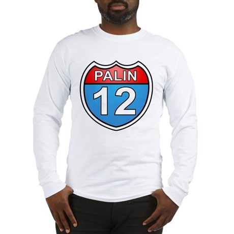 Sarah Palin '12 Long Sleeve T-Shirt