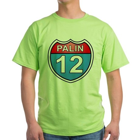 Sarah Palin '12 Green T-Shirt