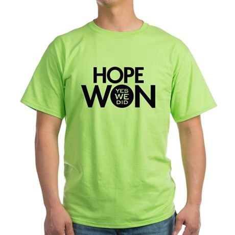 Hope Won Green T-Shirt