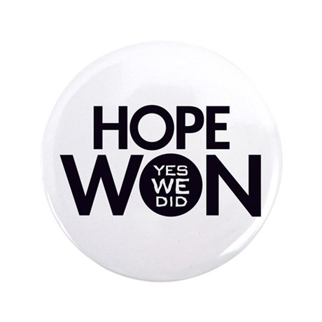 "Hope Won 3.5"" Button"