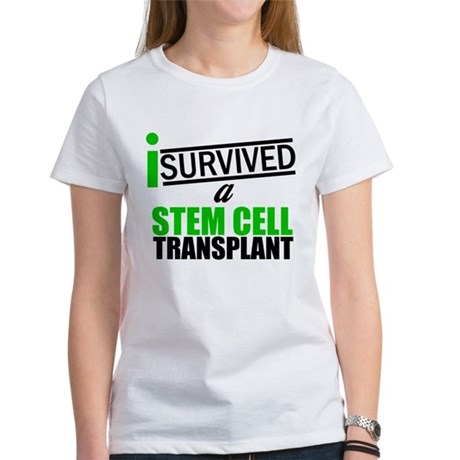 StemCellTransplant Survivor Women's T-Shirt