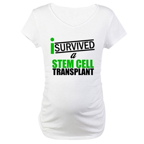 StemCellTransplant Survivor Maternity T-Shirt