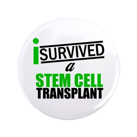 "StemCellTransplant Survivor 3.5"" Button"