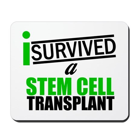 StemCellTransplant Survivor Mousepad