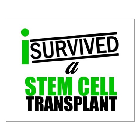 StemCellTransplant Survivor Small Poster