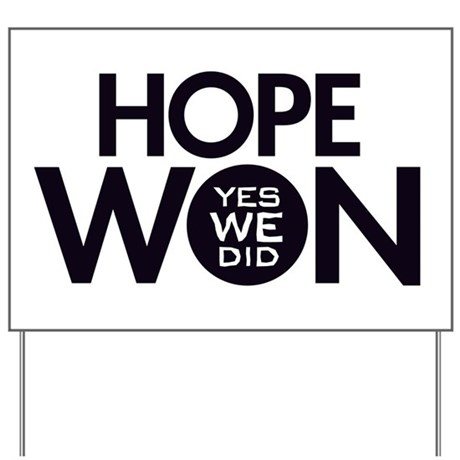 Hope Won Yard Sign
