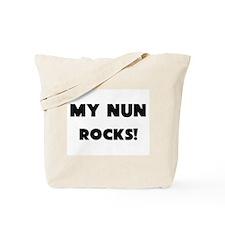 MY Nun ROCKS! Tote Bag