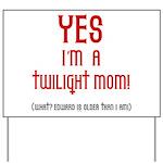 Twilight Mom Yard Sign