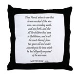 MATTHEW  2:16 Throw Pillow
