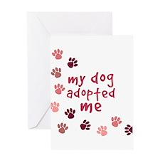 My Dog Adopted Me Greeting Card