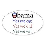Obama: Yes we will Oval Sticker (10 pk)