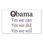 Obama: Yes we will Rectangle Sticker
