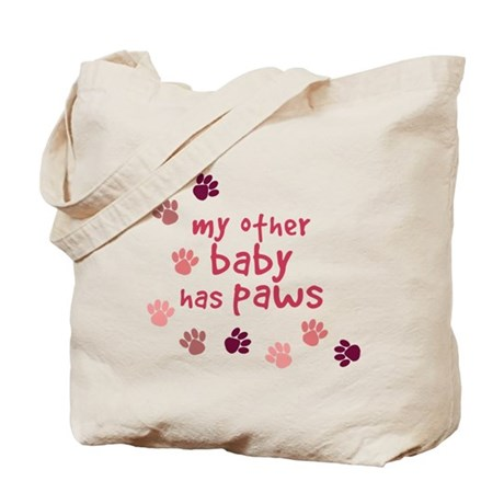 My Other Baby Has Paws Tote Bag