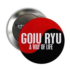 "GOJU RYU A Way Of Life Yin Yang 2.25"" Button (10 p"