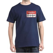 Hello, My name is Grandpa T-Shirt
