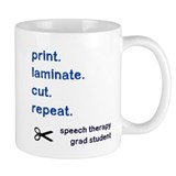 PRINT.LAMINATE.CUT.REPEAT. Small Mug
