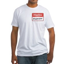 Hello, My name is Mamaw Shirt