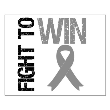FightToWin Brain Cancer Small Poster