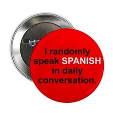 "Random Spanish 2.25"" Button"