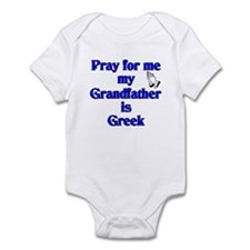 Pray for me my Grandfather is Greek Infant Bodysui