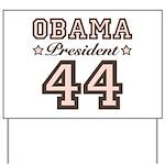 President Obama 44 Yard Sign
