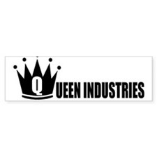 Queen Industries Bumper Bumper Sticker