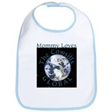 Mommy Loves Global Bib