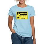 Caffeine Warning Dietary Worker Women's Light T-Sh