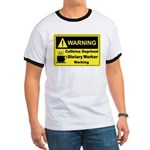 Caffeine Warning Dietary Worker Ringer T