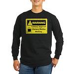 Caffeine Warning Dietary Worker Long Sleeve Dark T
