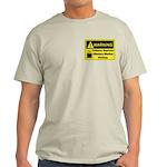 Caffeine Warning Dietary Worker Light T-Shirt