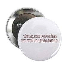 "Unbiological Sisterhood 2.25"" Button"