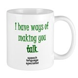 Ways of Making You Talk Small Mug