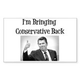 Bring Back Conservatism Rectangle Decal