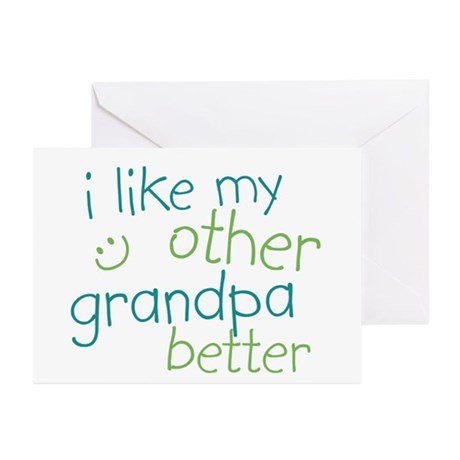 I Like My Other Grandpa Better Greeting Cards (Pk