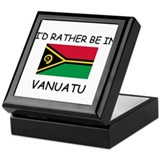I'd rather be in Vanuatu Keepsake Box