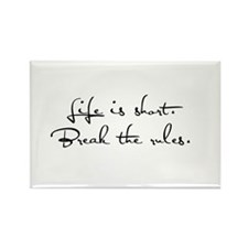 Live Life, Break Rules Rectangle Magnet (10 pack)