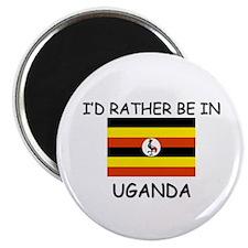 """I'd rather be in Uganda 2.25"""" Magnet (10 pack)"""