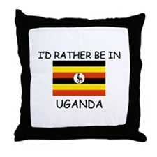 I'd rather be in Uganda Throw Pillow