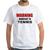 Addicted To Tennis Shirt