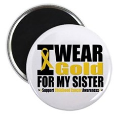 I Wear Gold For My Sister Magnet