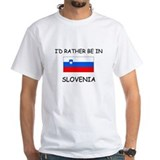 I'd rather be in Slovenia Shirt