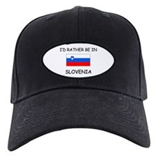 I'd rather be in Slovenia Baseball Hat