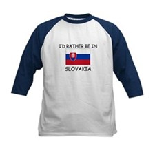 I'd rather be in Slovakia Tee