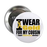 "I Wear Gold For My Cousin 2.25"" Button (10 pack)"