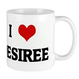 I Love DESIREE Small Mug