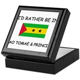 I'd rather be in Sao Tomae & Principe Keepsake Box
