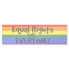 equal rights for everyone Bumper Bumper Sticker